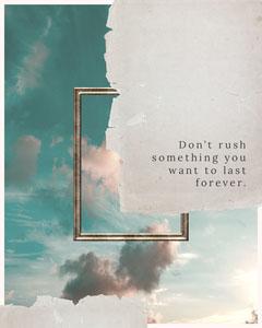 inspiration don't rush igportrait  Frame