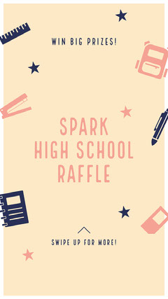 SPARK<BR>HIGH SCHOOL RAFFLE Instagram Story