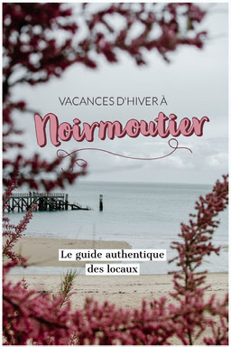 Pink Noirmoutier Winter Holiday Guide Pinterest Post