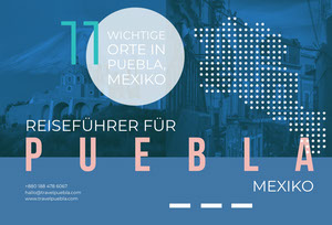 11 things to do in Puebla Mexico travel brochures  Web-Seite