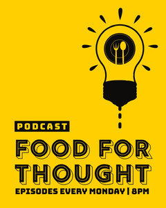Food for Thought Podcast Banner Food