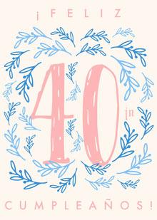 fortieth birthday cards  Tarjeta de cumpleaños