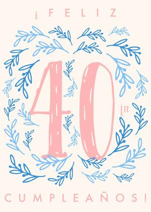 fortieth birthday cards  Tarjeta de cumpleaños con citas