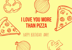 I LOVE YOU MORE THAN PIZZA Pizza