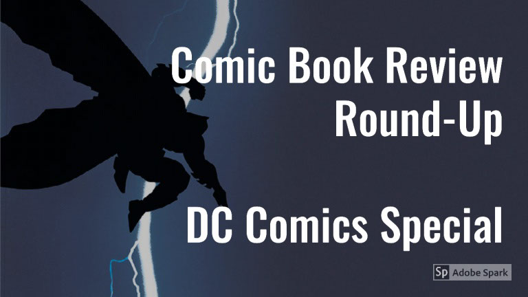 Lestat's Comic Book Review Round-Up – DC Comics Special