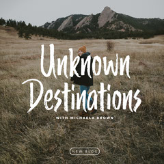 Unknown Destinations New Blog Post Blogger