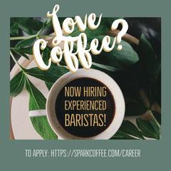 Green, Cold Toned Barista Job Offer Instagram Post Now Hiring Flyer