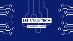 Let's Talk Tech Tech