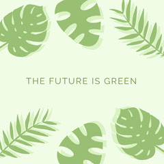 THE FUTURE IS GREEN  instagram posts