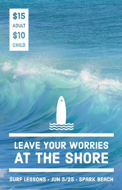 Leave your worries at the shore Surfing