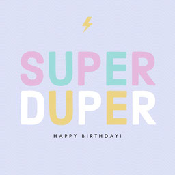 Colorful Typography Super Duper Birthday Instagram Square