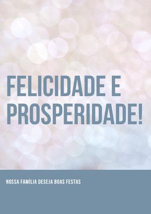 Felicidade e Prosperidade! Cartão de Natal