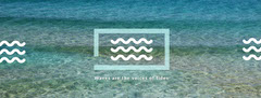 Waves are the voices of tides Water