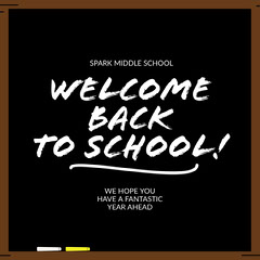 Black and White Welcome Back To School Instagram Post Welcome Poster