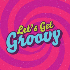 Colourful Vintage Let's Get Groovy Instagram Square Groovy