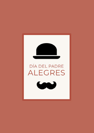 top hat and mustache Father's Day cards  Tarjeta de día festivo