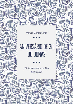 Aniversário de 30<BR>do Jonas Convites