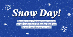 Blue Winter Snow Day Closure Announcement