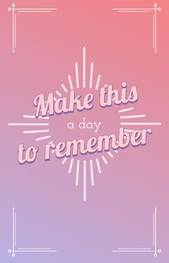 Pink Purple Gradient Typographic Make This A Day To Remember Poster Positive Thought