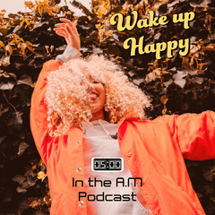Yellow In The AM Podcast Cover Positive Thought