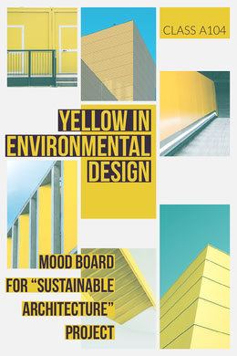 Yellow Modern Sustainable Architectural Design Mood Board  Montage photo