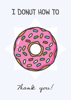 Pink Donut Illustration and Pun Thank You Card Donut
