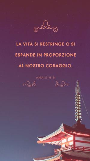 LA VITA SI RESTRINGE O SI ESPANDE IN PROPORZIONE AL NOSTRO CORAGGIO. Poster motivazionali