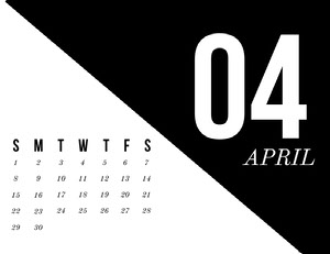 Black and White Modern April Calendar Kalenterit