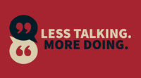 LESS TALKING.  MORE DOING. Top Social Media Sites