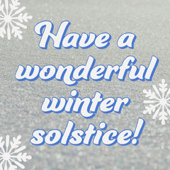 Have a wonderful winter solstice! Winter