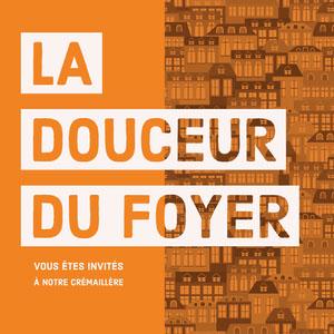 LA <BR>DOUCEUR <BR>DU FOYER E-mail d'invitation