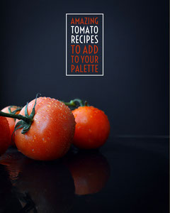 Tomato Recipes Instagram Portrait Fruit