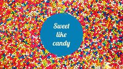 Sweet like candy Background