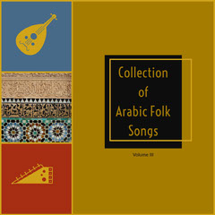 Collection of <BR>Arabic Folk Songs Music