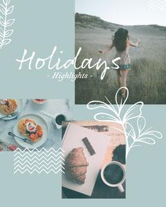 Holidays Highlights Instagram Portrait Vacation