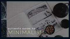Minimalism  Guide