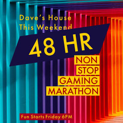 48 HR Game Night Flyer