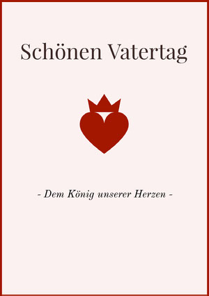 king of hearts Father's Day cards  Valentinstagskarte