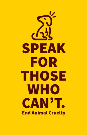 SPEAK FOR THOSE WHO CAN'T. Affiche de campagne