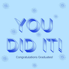 You did it Instagram Square Graduation Congratulation