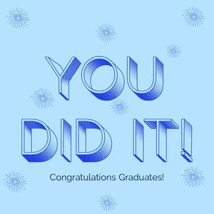 Blue Congratulations on Graduation Instagram Square Congratulations Messages