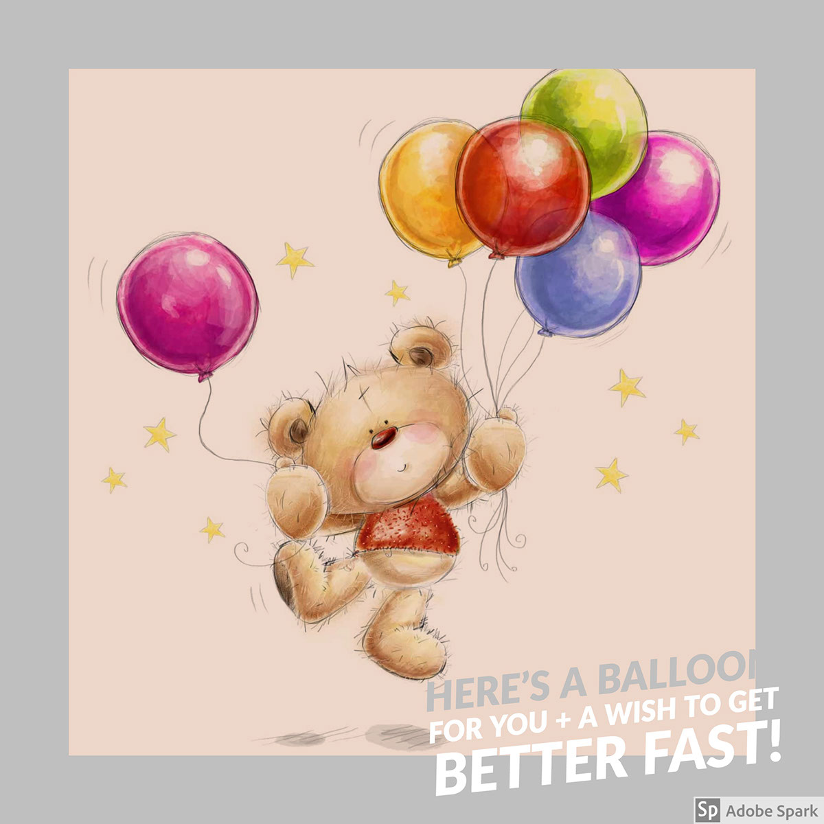 HERE'S A BALLOON for you +  a wish to get better fast! HERE'S A BALLOON for you +  a wish to get better fast!