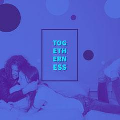TOG<BR>ETH<BR>ERN<BR>ESS Friends