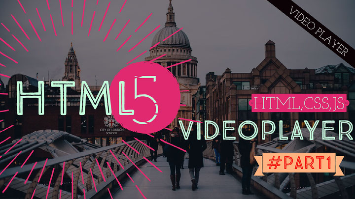 Make a Html 5 video player with custom controls - Css-Magz