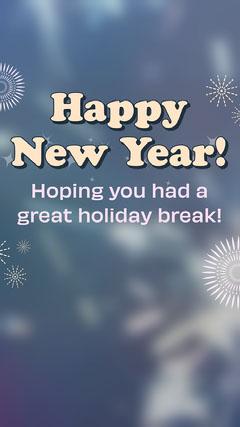 Blue Happy New Year Holiday Break Instagram Story Fireworks