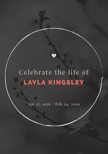 Celebrate the life of <BR>LAYLA KINGSLEY Manifesto funerario