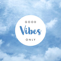 Vibes Positive Thought
