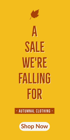 A<BR>SALE<BR>WE'RE<BR>FALLING<BR>FOR Fall