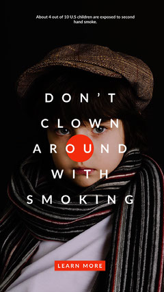 DON'T <BR>CLOWN AROUND<BR>WITH<BR>SMOKING Instagram Story