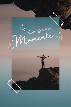live for the moments pinterest  Mountains